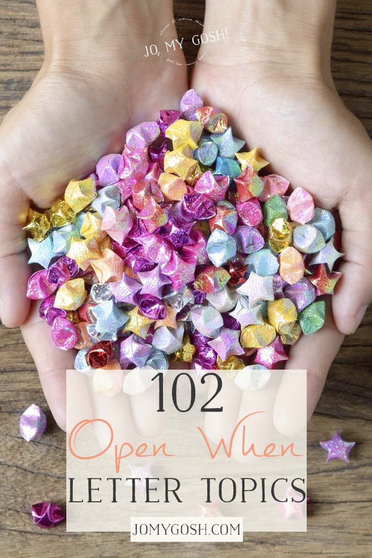 "102+ ""open when"" letter topics"