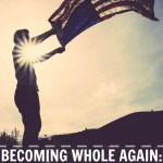 Becoming Whole Again: One Military Spouse's Journey to Healing from Deployment