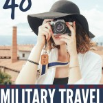 48 Military Travel Discounts and Free Services