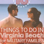 18 Things to Do in Virginia Beach for Military Families