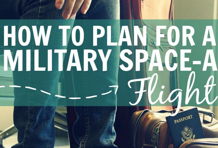 How to Plan for a Military Space-A Flight