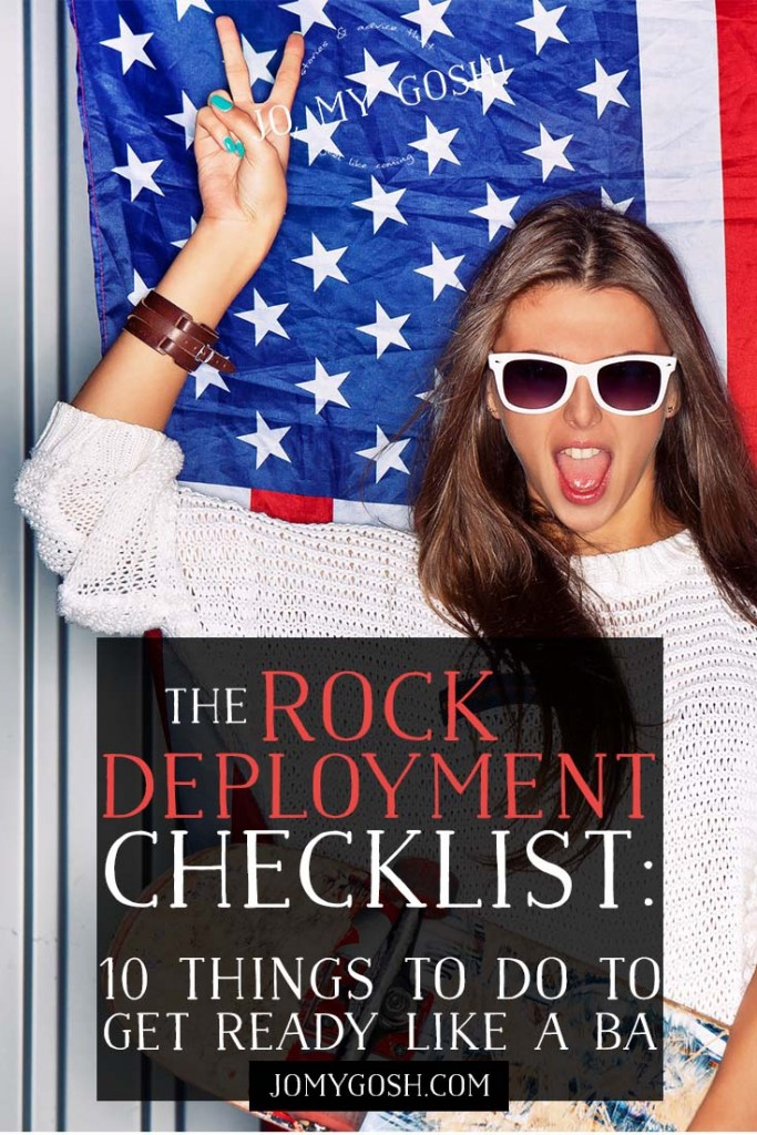 Get ready to rock deployment before he/she leaves!