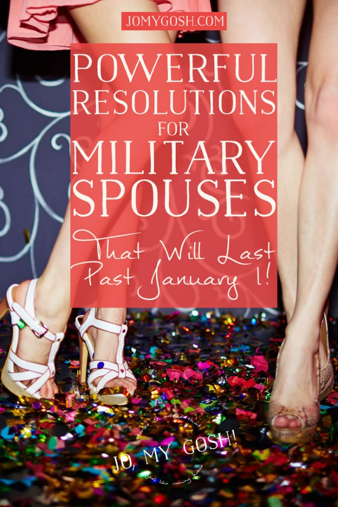 New Years Resolutions that are PERFECT for milspouses and milsos. Easy ideas to make 2016 way better!