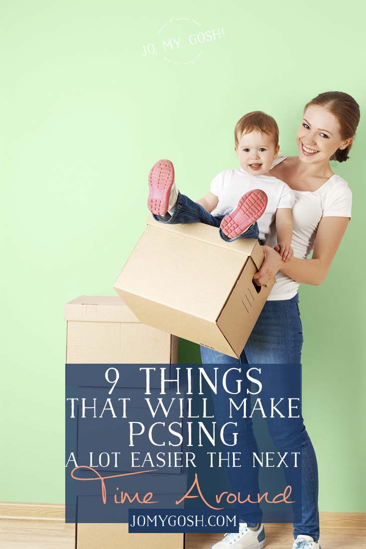 9 things that will make pcsing a lot easier the next time around fb