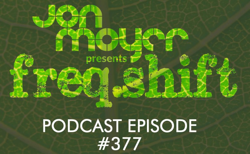 freqshift Podcast – Episode #377