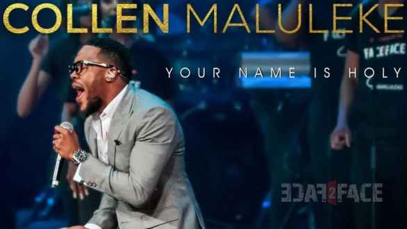 Collen Maluleke – Your Name is Holy