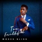 [Music] Moses Bliss :– Ima Mfo