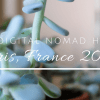 Our Digital Nomad Homes:  Paris, France 2017