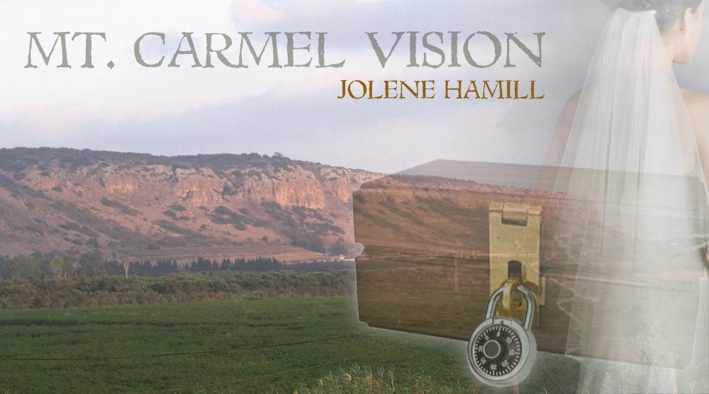 Jolene—Mount Carmel Vision