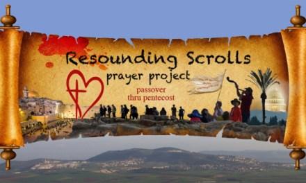 "New Website! Launching ""Resounding Scrolls Prayer Project"""