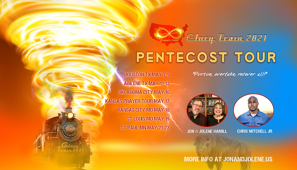 HEY! CALL TONIGHT—CHASING GLORY! Pentecost Tour Launches in Eight Days
