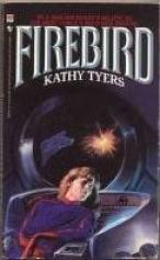 Firebird (Firebird, #1) by Kathy Tyers