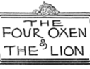 Four Oxen and The Lion