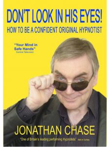 Don't Look In His Eyes how to be a confident original hypnotist Jonathan Chase #hypnoarts
