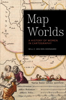Book cover: Map Worlds: A History of Women in Cartography