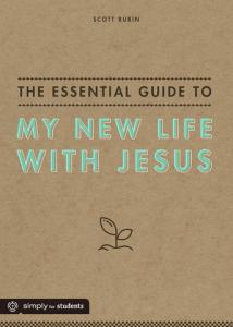 New Life with Jesus SCOTT RUBIN