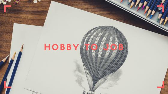 hobby to job by Oladeji Jonathan