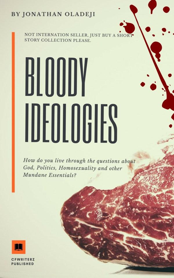 Bloody Ideologies