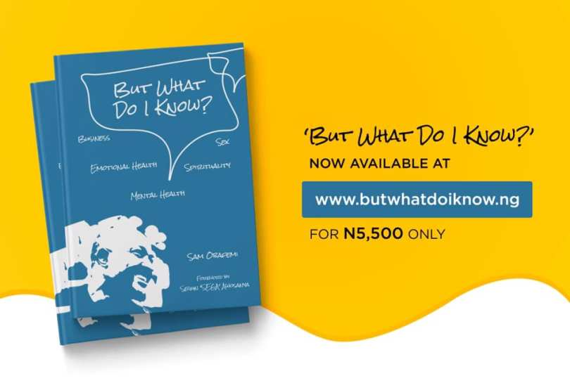 But what do I know by Sam Babatunde Obafemi