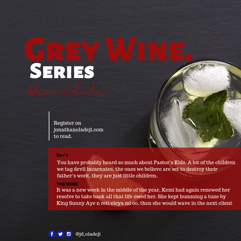 Grey Wine Episode One