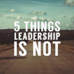 leadership_isnot