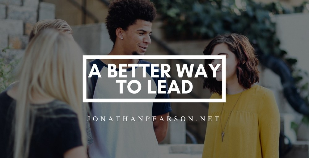 A Better Way to Lead