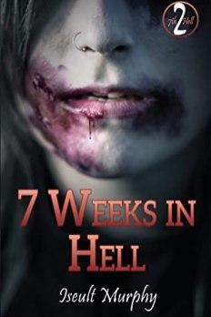 7weeksinhell