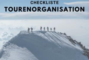 Checkliste Tourenorganisation - Checkliste-Tourenorganisation