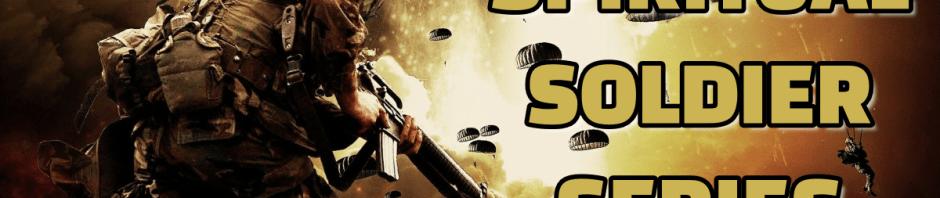 Spiritual Soldier Series Spiritual Warfare Divine Discourse