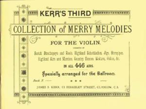 Kerr's Third Collection of Merry Melodies: petit allegro music