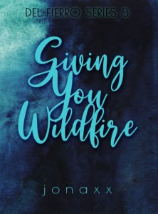 Giving You WIldfire