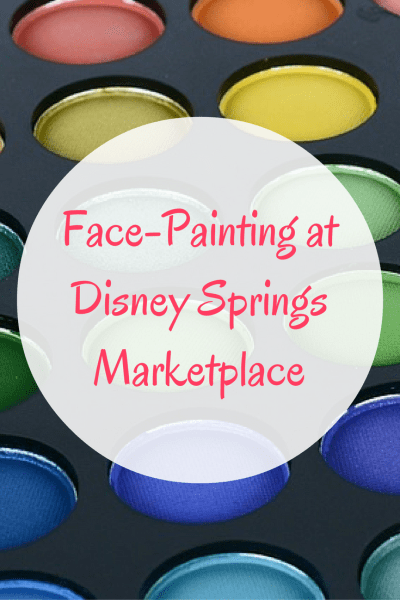 Face Painting at Walt Disney World- Disney Springs Marketplace