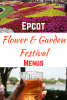 Epcot International Flower & Garden Festival Menus Released