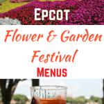 Epcot International Flower & Garden Festival Menus Released