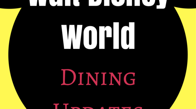 Walt Disney World Dining Updates to Know Before Your Trip