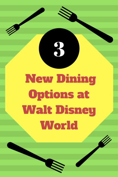 3 New Meal Options at Walt Disney World To Delight All!