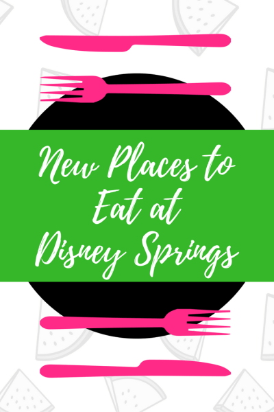There are several new & exciting places to eat at Disney Springs in Orlando's Walt Disney World