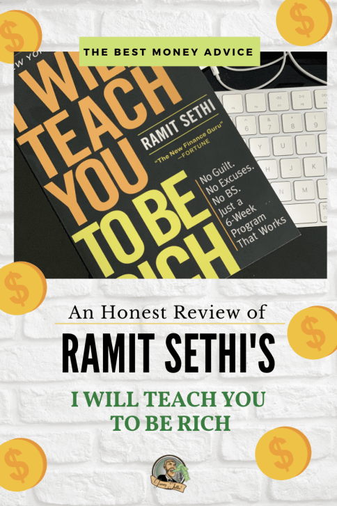 An Honest Review of Ramit Sethi's I Will Teach You To Be Rich #iwillteachyoutoberich #myrichlife #ramitsethi #invest #moneyadvice