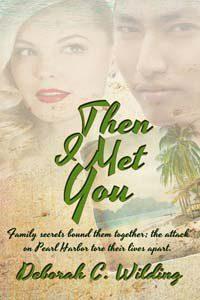 cover of Then I Met You by Deborah Wilding