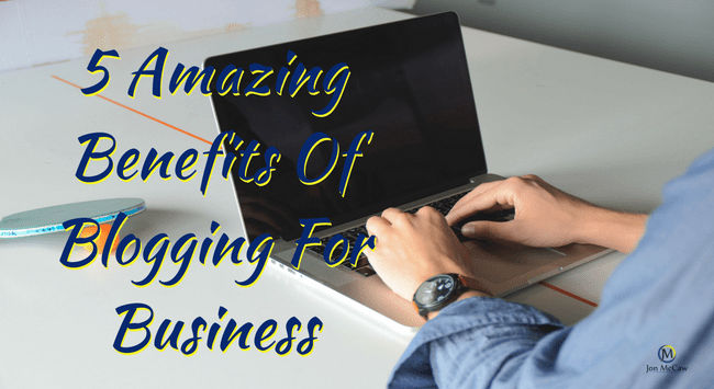 Benefits of Blogging for Your Home Business