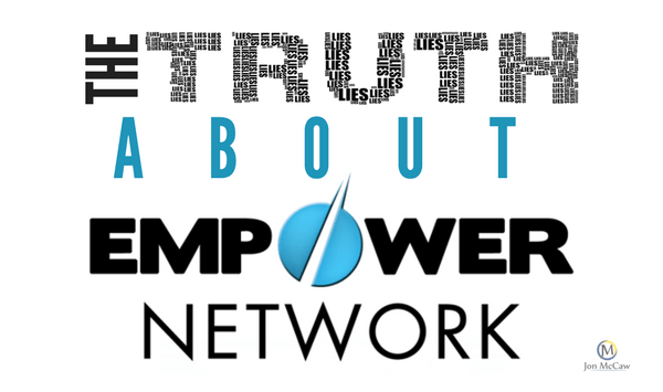 The Truth About Empower Network