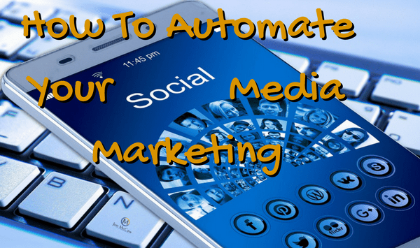 4 Time Saving Tools Which Automate Social Media Posts