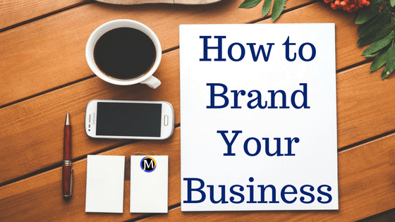 Brand Marketing Your Business