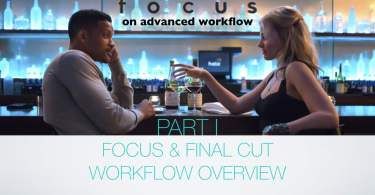 final cut pro x feature film workflows in depth guide