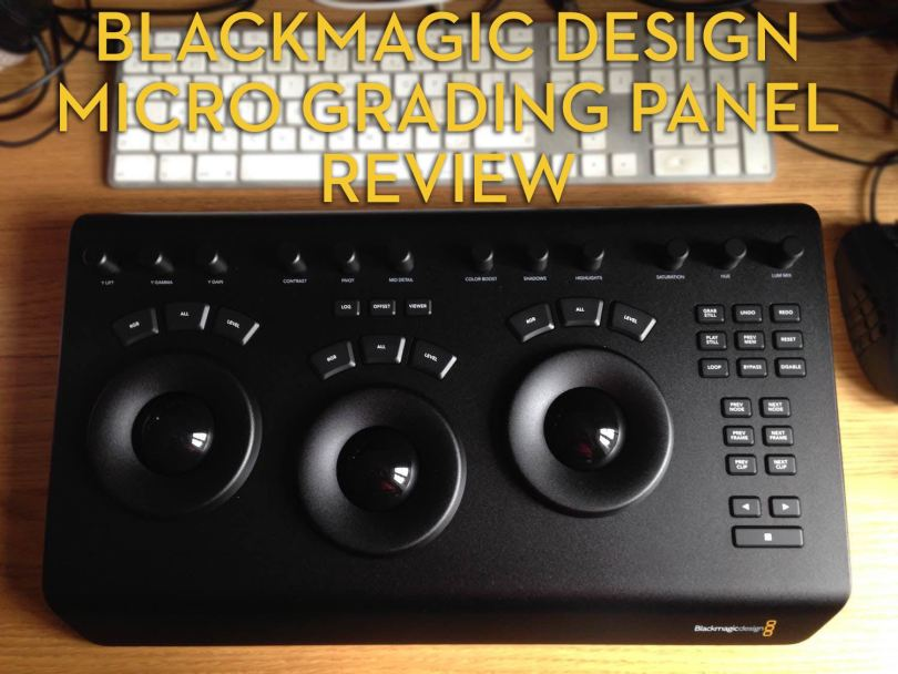 Blackmagic Design Micro grading panel reviewed