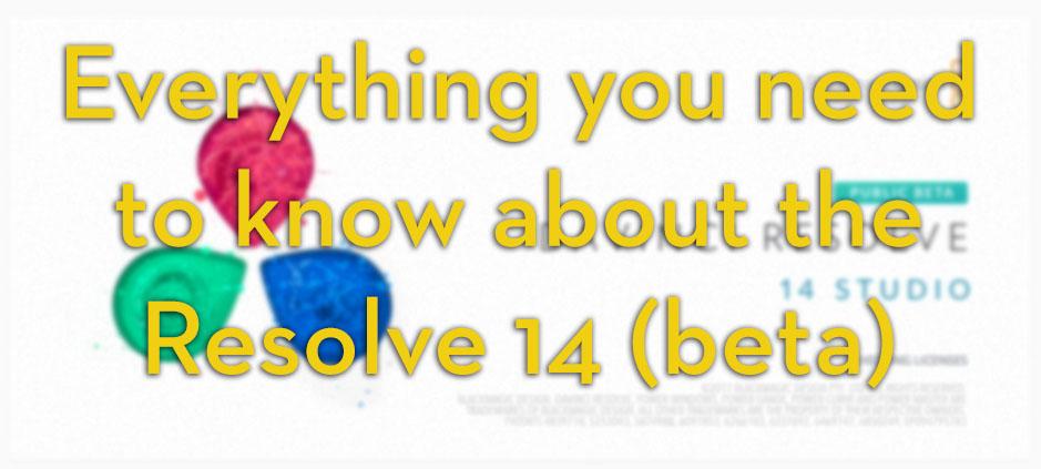 DaVinci Resolve 14 New Features   Jonny Elwyn - Film Editor