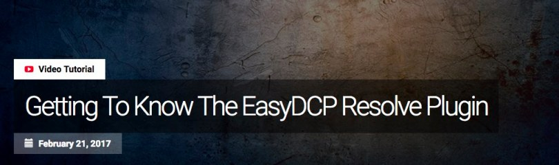 EasyDCP creation in DaVinci Resolve