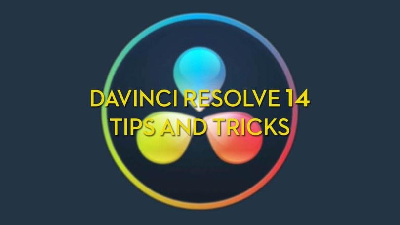 DaVinci Resolve 14 Color Grading Tips and Tricks
