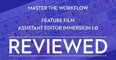 Assistant Editor Immersion Reviewed