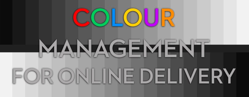 Colour management for online delivery